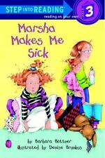 Marsha Makes Me Sick (Step-Into-Reading, Step 3)