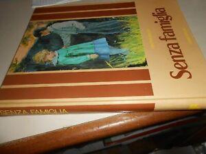 LIBRO: SENZA FAMIGLIA - HECTOR MALOT - FABBRI EDITORI