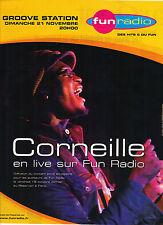 PUBLICITE ADVERTISING  2004   FUN radio   concert de CORNEILLE
