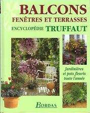 ENCYCLOPEDIE TRUFFAUT BALCONS FENETRES TERRASSES BORDAS + PARIS POSTER GUIDE