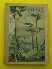CORSE ( paysages, coutumes, régionalisme )  - Lorenzi de Bradi - 1936