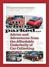 Ran When Parked...: Insider's Secrets of Buying, Selling and Enjoying Classic Ca