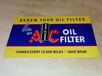 "VINTAGE ""AC OIL FILTER"" 12"" METAL A-C DELCO GENERAL MOTORS CAR GASOLINE OIL SIGN"