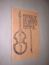 JOURNAL OF THE VIOLA DA GAMBA SOCIETY OF AMERICA. VOL 6. 1969. EARLY MUSIC ETC.