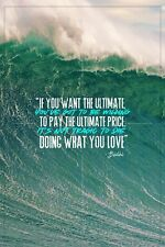 Point Break inspirational quote - photo print poster - pre signed - Bodhi