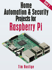 Home Automation and Security Projects for Raspberry Pi ebook on CD