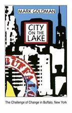 City on the Lake: The Challenge of Change in Buffalo, New York-ExLibrary