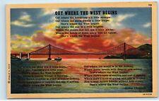 *Out Where the West Begins Arthur Chapman Golden Gate Bridge CA Postcard C57