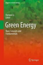 USED (LN) Green Energy: Basic Concepts and Fundamentals (Progress in Green Energ