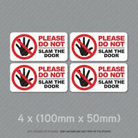 4 x Please Do Not Slam The Door Taxi Cab Minibus Window Stickers - SKU5320
