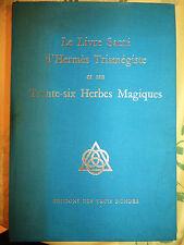 Béjottes livre Sacré d'Hermes Trismegiste et ses Trente-Six Herbes Magiques 1974