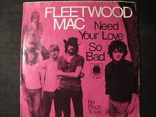 """FLEETWOOD MAC - need your love so bad SINGLE 7"""""""