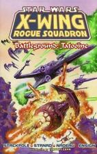 Star Wars Ser. X-Wing Rogue Squadron: Battleground Tatooine Bk. 2 TPB BRAND NEW