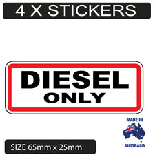 4 X Diesel Only Petrol Fuel Stickers