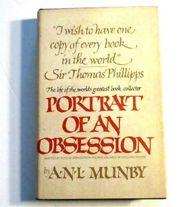 ANL Munby.PORTRAIT of an OBSESSION-The LIFE of SIR THOMAS PHILLIPPS-1st ED HC/DJ