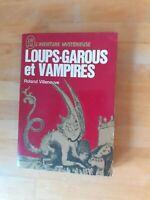 Loups-garous et vampires - Roland Villeneuve - J'ai Lu A235