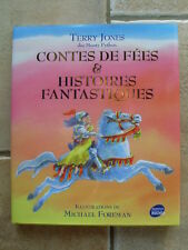 Contes De Fees Et Histoires Fantastiques - Terry Jones ; Michael Foreman