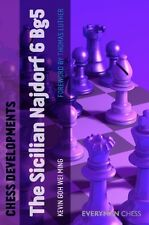 Chess Developments: Sicilian Najdorf 6 Bg5. By Kevin Goh Wei Ming NEW CHESS BOOK