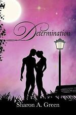 Determination by Sharon A. Green (2012, Paperback)