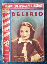 Grandi cineromanzi illustrati  Anno 1940 n.482  Delirio (M. Morgan)    07/16