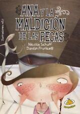 Ana y la maldicion de las pecas (Spanish Edition) (Coleccion Heroinas)-ExLibrary