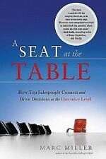 A Seat at the Table:How Top Salespeople Connect and Drive Decisions at the