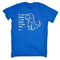 Happy And You Know It Clap Your Oh T-Rex Dinosaur T-SHIRT funny birthday gift
