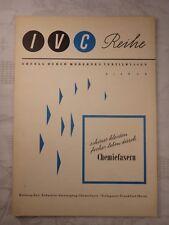 IVC Reihe Erfolg durch modernes Textilwissen, Chemiefasern, Heft 2 / 1953