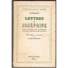 NAPOLÉON Lettres à Joséphine du Mariage au Divorce... par Jacques Bourgeat 1941