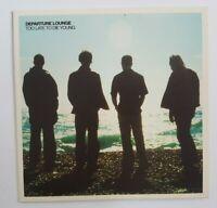 DEPARTURE LOUNGE : TOO LATE TO DIE YOUNG ╚ ALBUM CD PROMO ╚ Tim Keegan