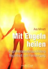 MIT ENGELN HEILEN - Engeltherapieausbildung mit Ava Minatti - 4 x CD SET - NEU