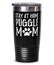 Puggle Dog Mom Stay Home 20oz Stainless Tumber Mug Funny Gift Idea