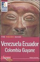 Venezuela, Ecuador, Colombia, Guyane - Rough Guides - Libro Nuovo in offerta!