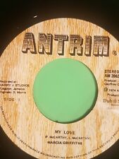 ANTRIM RECORDS MY LOVE MARCIA GRIFFITHS