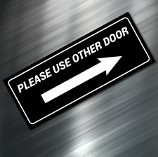 "(1) PLEASE USE OTHER DOOR Sign Sticker Business Decal Store 2.5""x6.25"" Window"