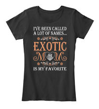 Exotic Cat Mom Is My Favorite Name Pets Women's Premium Tee T-Shirt