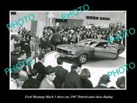 OLD 8x6 HISTORIC PHOTO OF FORD MUSTANG MACH I 1967 DETROIT MOTOR SHOW DISPLAY