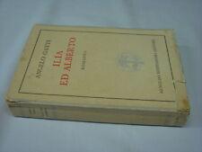 (Angelo Gatti) Ilia ed Alberto 1943 Mondadori .