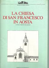 La Chiesa di San Francesco in Aosta, a cura di Bruno Orlandoni
