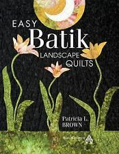 Easy Batik Landscape Quilts-ExLibrary