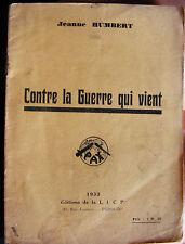 Jeanne Humbert Contre la Guerre qui Vient Editions L.I.C.P. 1933