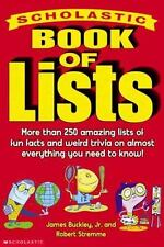 Scholastic Book of Lists by Robert Stremme and James, Jr. Buckley (2003,...