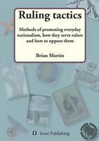 Ruling Tactics Brian Martin Paperback Book