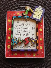 """Magnet 3D """"If There's Somethings You Want To Get Done Just Ask A Busy Woman"""" New"""