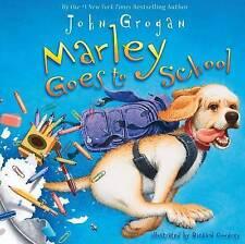 Marley Goes to School, Grogan, John, New Book