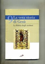 LA VERA STORIA DI GESÙ - LA BIBBIA DEGLI SCRITTORI #Periodici San Paolo 2008 N.9