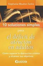 10 Soluciones Simples: 10 Soluciones Simples para el Deficit de Atencion en...