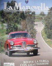 La Manovella 6 2005 Rivive targa con Asiautoshow. Bianchi, 15 anni in 124 [Q67]
