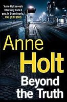 Beyond the Truth, Paperback by Holt, Anne; Bruce, Anne (TRN), Brand New, Free...