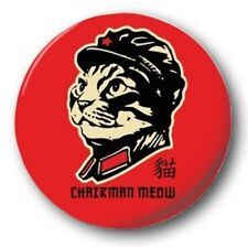 "CHAIRMAN MEOW - 25mm 1"" Button Badge - Novelty Cute China Communist Cat Meme"